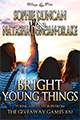 Bright Young Things by Sophie Duncan and Natasha Duncan-Drake