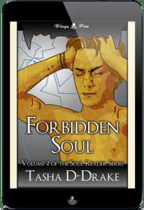 Soul Reader #2 - Forbidden Soul by Tasha D-Drake