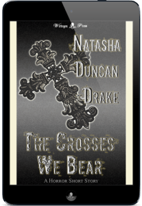 The Crosses We Bear by Natasha Duncan-Drake