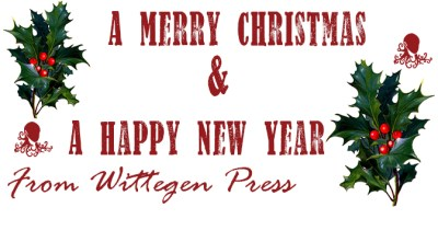 A Merry Christmas and a Happy New Year from Wittegen Press