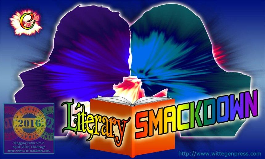 C - Literary Smackdown