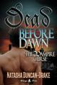 Dead Before Dawn: The Vampire Curse by Natasha Duncan-Drake