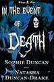 In the Event of Death by Sophie Duncan & Natasha Duncan-Drake