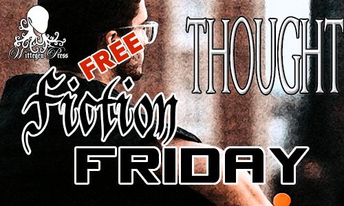 Thought – Natasha Duncan-Drake #FreeFictionFriday