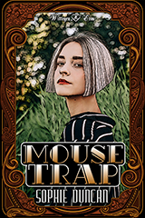Mouse Trap by Sophie Duncan