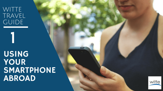 Using Your Smartphone Abroad