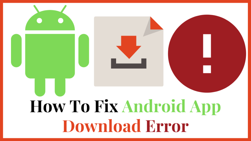 How To Fix Android App Download Error