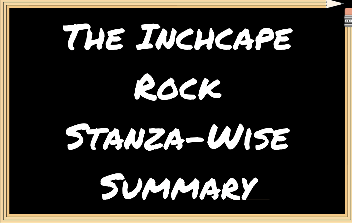 The Inchcape Rock Stanza-Wise Summary
