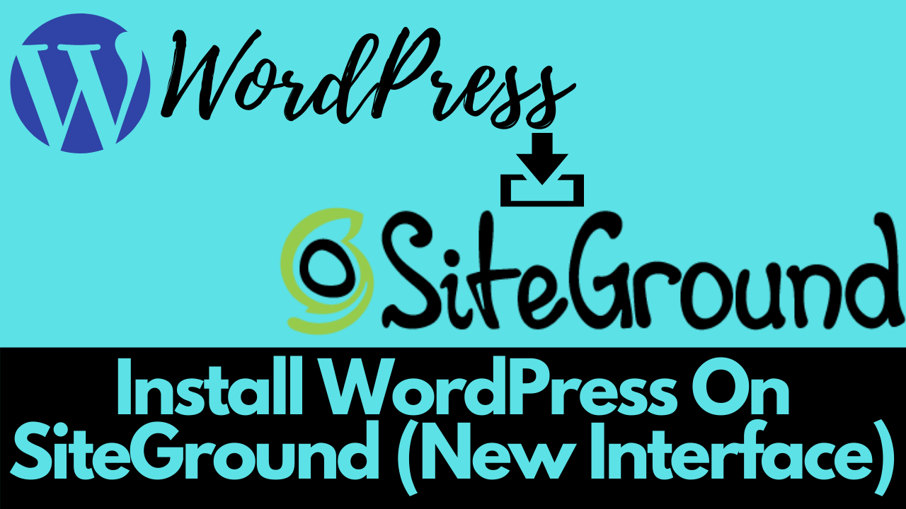 Install-WordPress-On-SiteGround-New-Interface