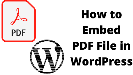 How to Embed PDF File in WordPress