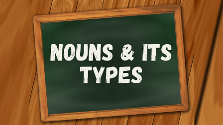 Nouns and Its Types
