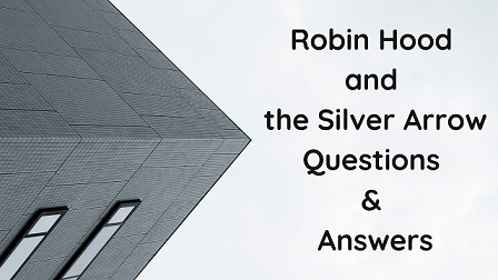 Robin Hood and the Silver Arrow Questions & Answers