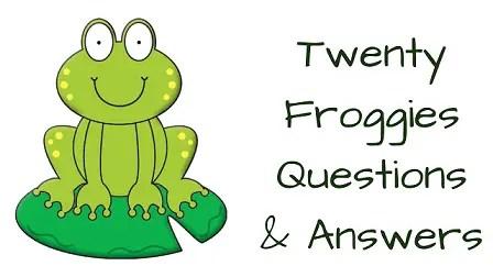 Twenty Froggies Questions & Answers