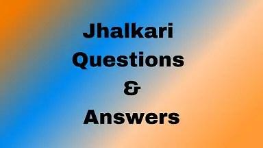 Jhalkari Questions & Answers