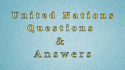 United Nations Questions & Answers