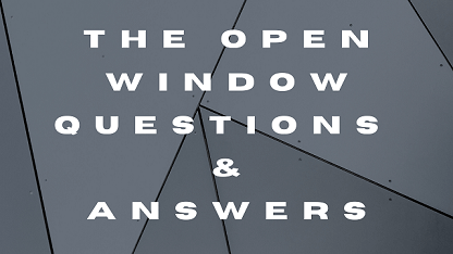 The Open Window Questions & Answers