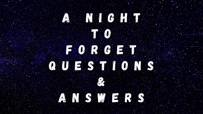 A Night To Forget Questions & Answers
