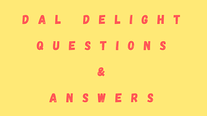Dal Delight Questions & Answers