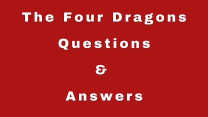 The Four Dragons Questions & Answers