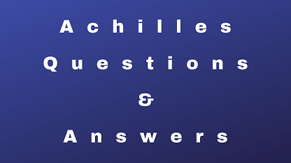 Achilles Questions & Answers
