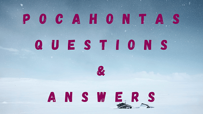 Pocahontas Questions & Answers