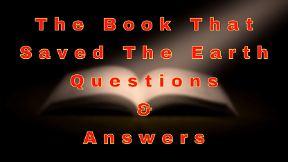 The Book That Saved The Earth Questions & Answers