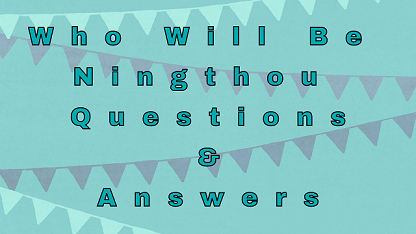 Who Will Be Ningthou Questions & Answers