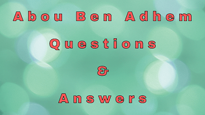 Abou Ben Adhem Questions & Answers