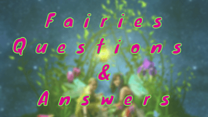 Fairies Questions & Answers