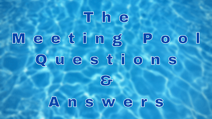 The Meeting Pool Questions & Answers