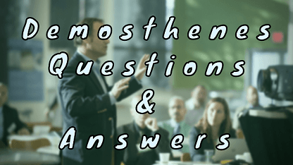 Demosthenes Questions & Answers