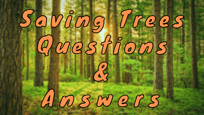 Saving Trees Questions & Answers