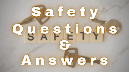 Safety Questions & Answers