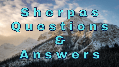 Sherpas Questions & Answers