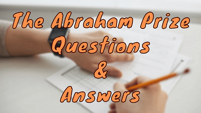 The Abraham Prize Questions & Answers