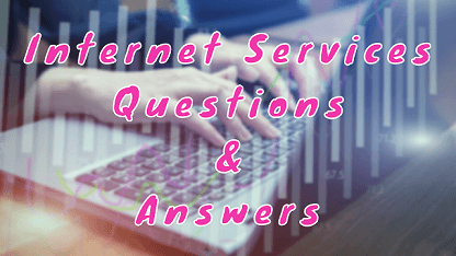 Internet Services Questions & Answers