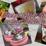 How to decorate gardens by recycling broken pots?