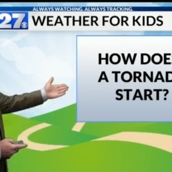 Weather For Kids - How does a tornado start?