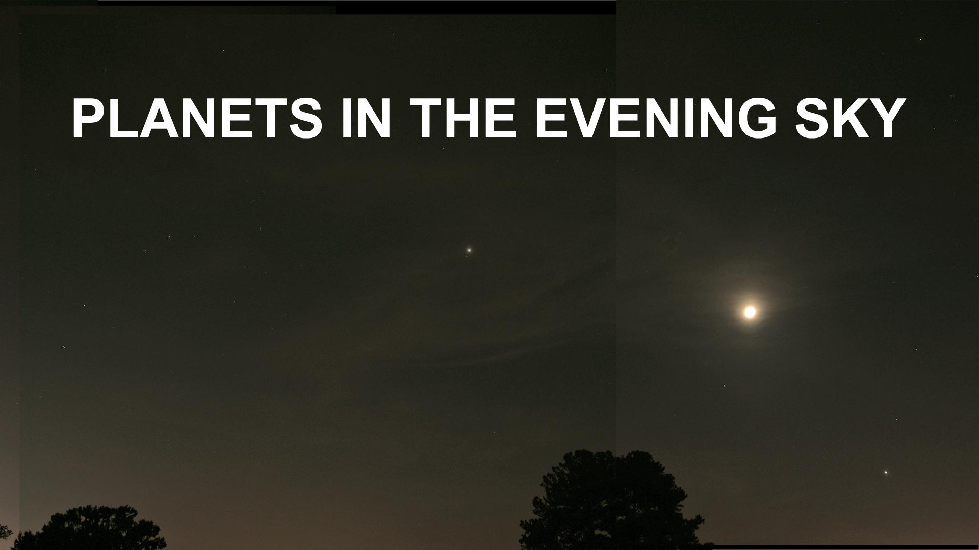 Evening sky presents planets.jpg