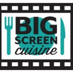 Big Screen Cuisine
