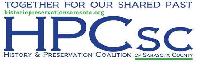 HISTORY & PRESERVATION COALITION OF SARASOTA COUNTY