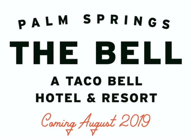 Ad for Taco Bell Hotel in Palm Springs