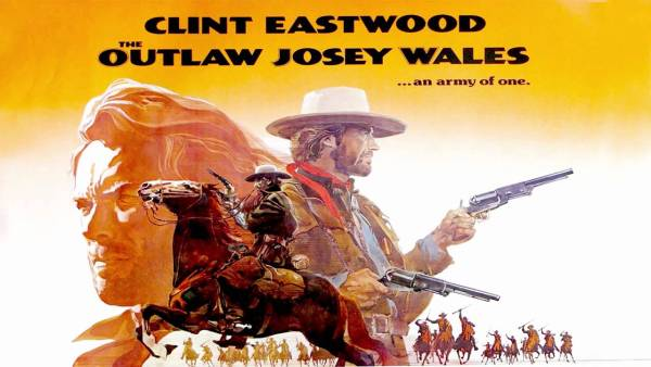 """The Outlaw Josey Wales: An Army of One"""