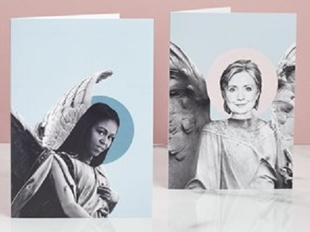 "Women To Look Up To offers Christmas cards featuring ""angels"" Michelle Obama and ""Hillary Clinton"""