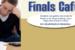 Finals Cafe