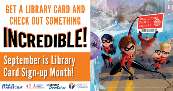 National Library Card Month; Incredibles; library cards