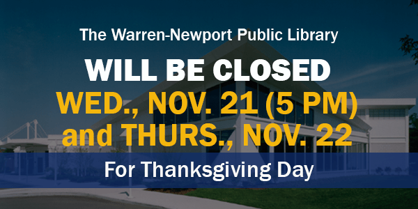 Thanksgiving, holidays, closings,