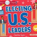 Electing U.S. Leaders