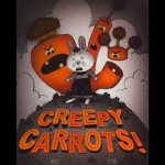 Creepy Carrots! White rabbit flanked by menacing carrots