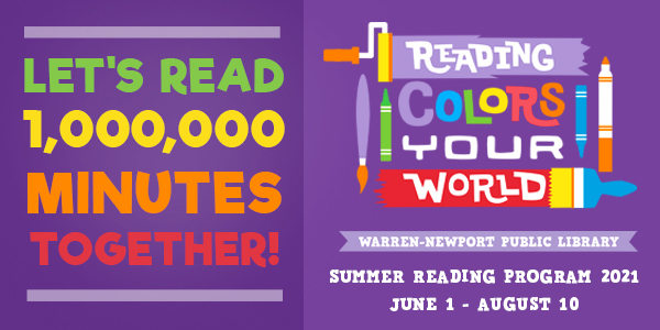 Reading Colors Your World, Summer Reading Program, Let's Read 1,000,000 MInutes Together, June 1-August 10